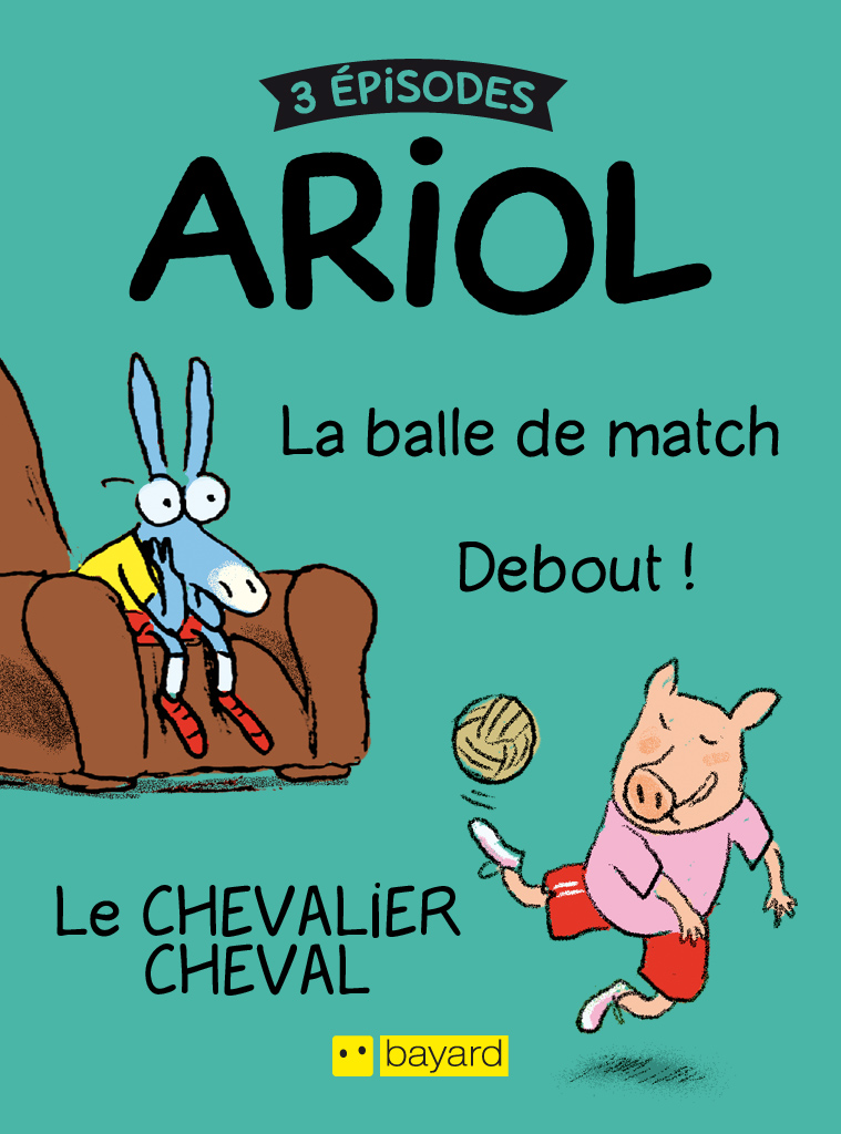 Ariol 1 : la balle de Match